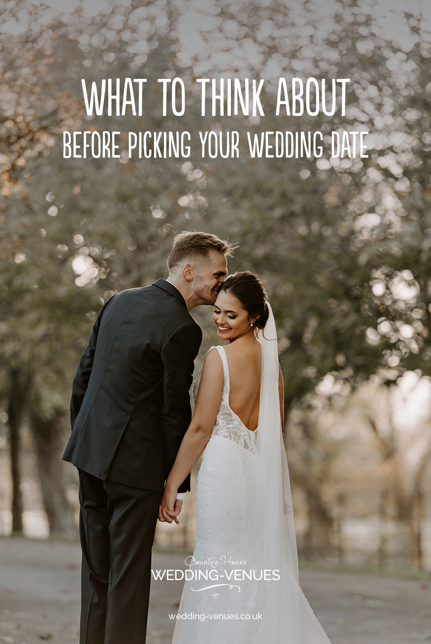 What To Think About Before Picking Your Wedding Date | CHWV