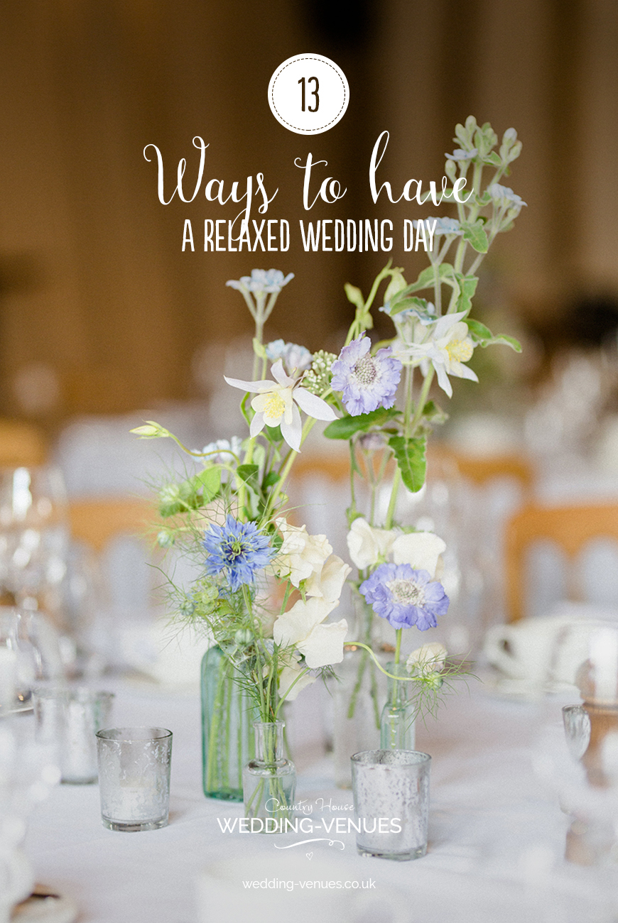 13 Ways To Have a Relaxed Wedding Day | CHWV