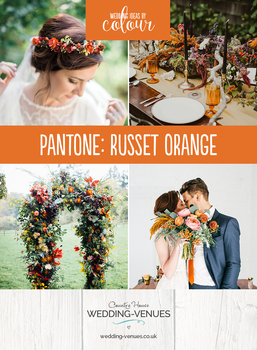 Wedding Ideas By Pantone Colour: Russet Orange | CHWV