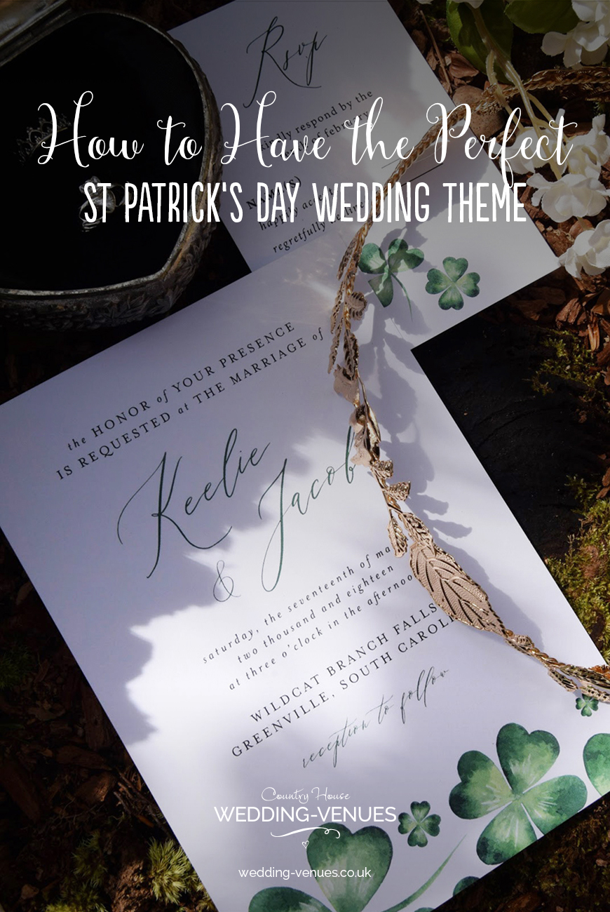 How To Have The Perfect St Patrick's Day Wedding Theme | CHWV