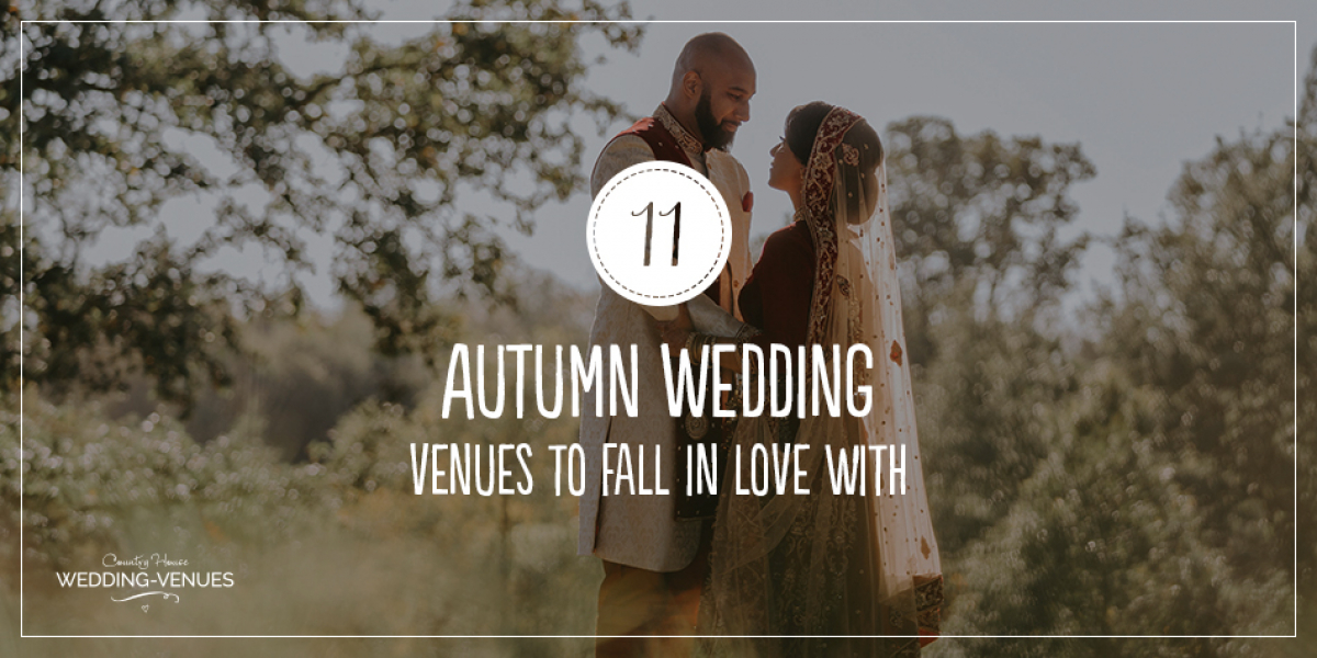 11 Autumn Wedding Venues To Fall In Love With | CHWV