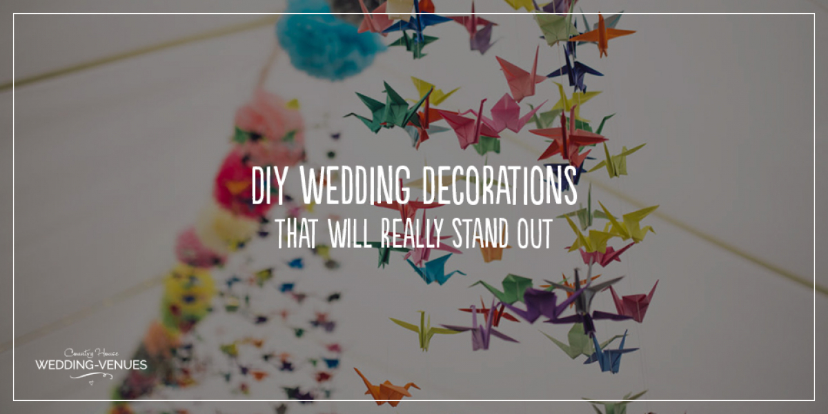 DIY Wedding Decorations That Will Really Stand Out | CHWV