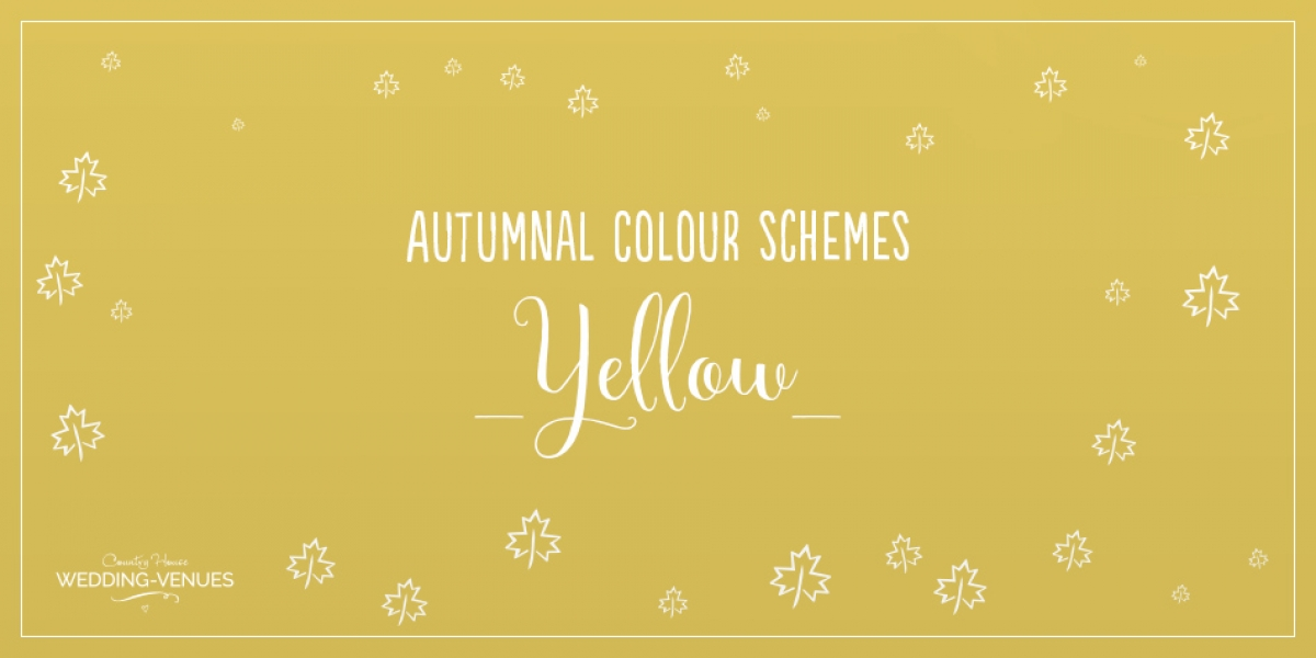 Autumnal Colour Schemes - Yellow | CHWV