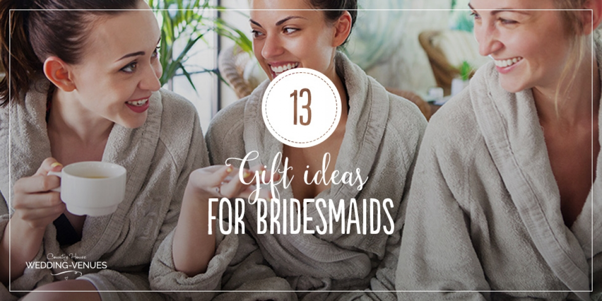 Wedding Gift Ideas For Bridesmaids Uk : 13 Awesome Wedding Gift Ideas for Bridesmaids CHWV