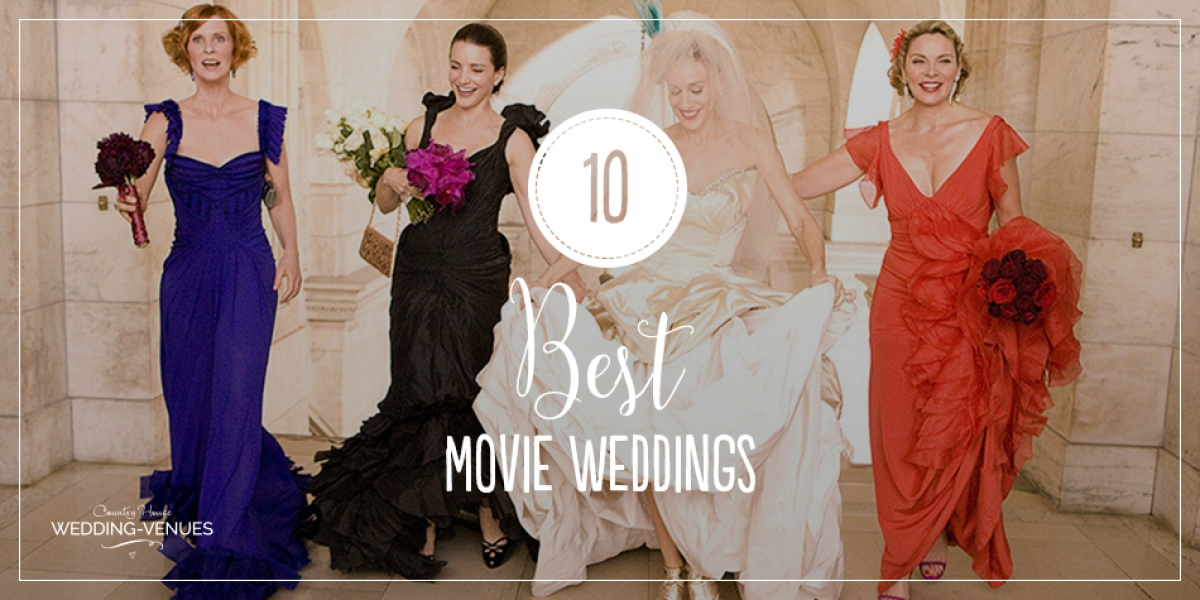10 of the best movie weddings | CHWV