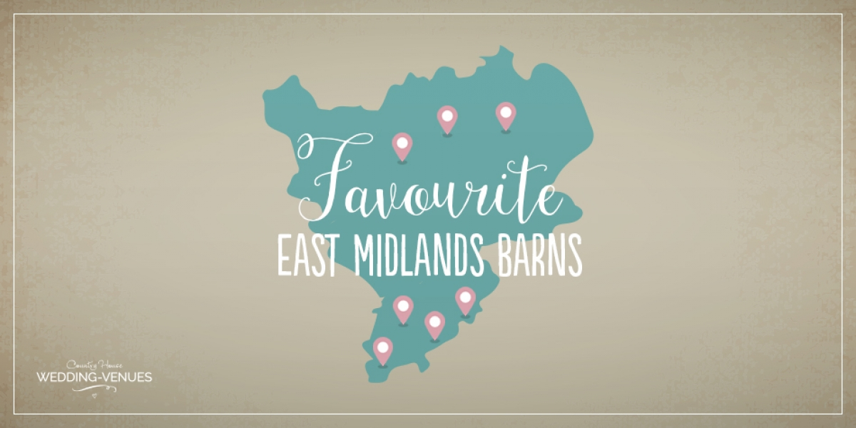 Our 7 Favourite Barn Wedding Venues in the East Midlands | CHWV