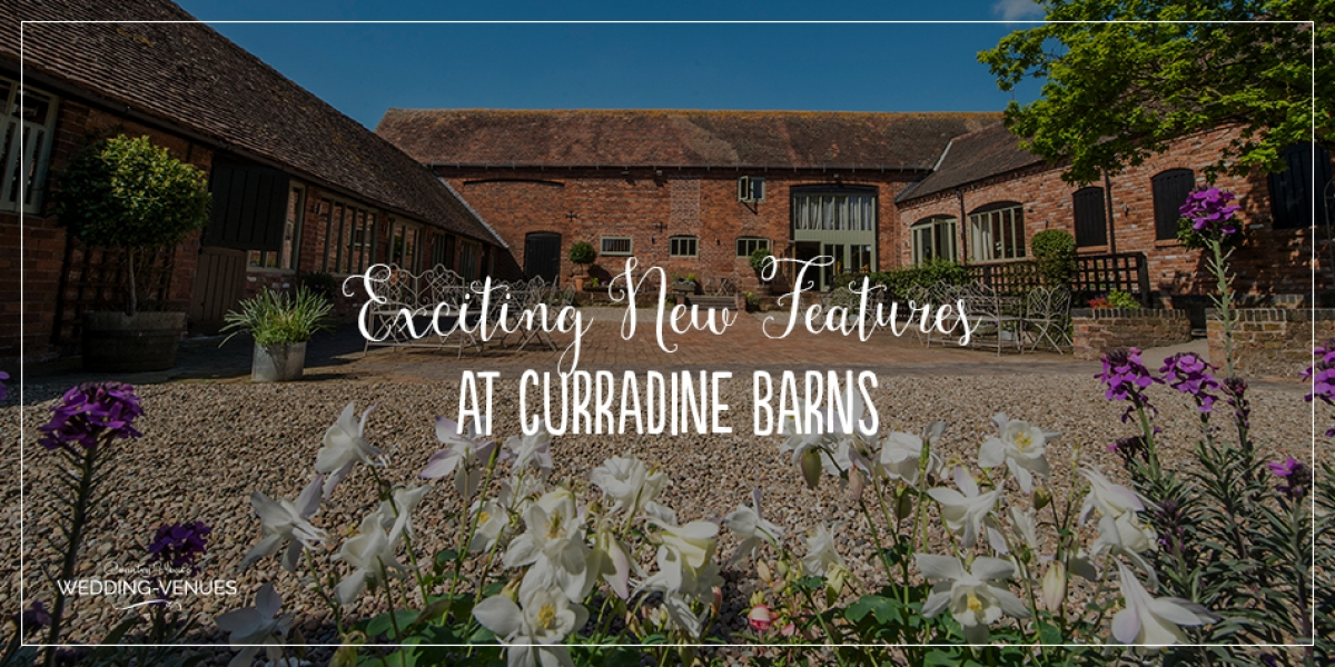 Exciting New Features At Curradine Barns | CHWV