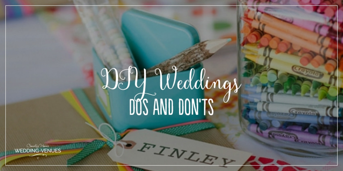 DIY Wedding – The Dos and Don'ts | CHWV
