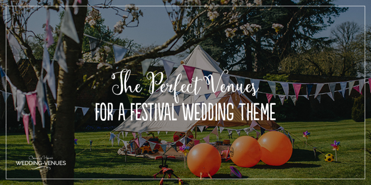 The Perfect Venues For A Festival Wedding Theme | CHWV