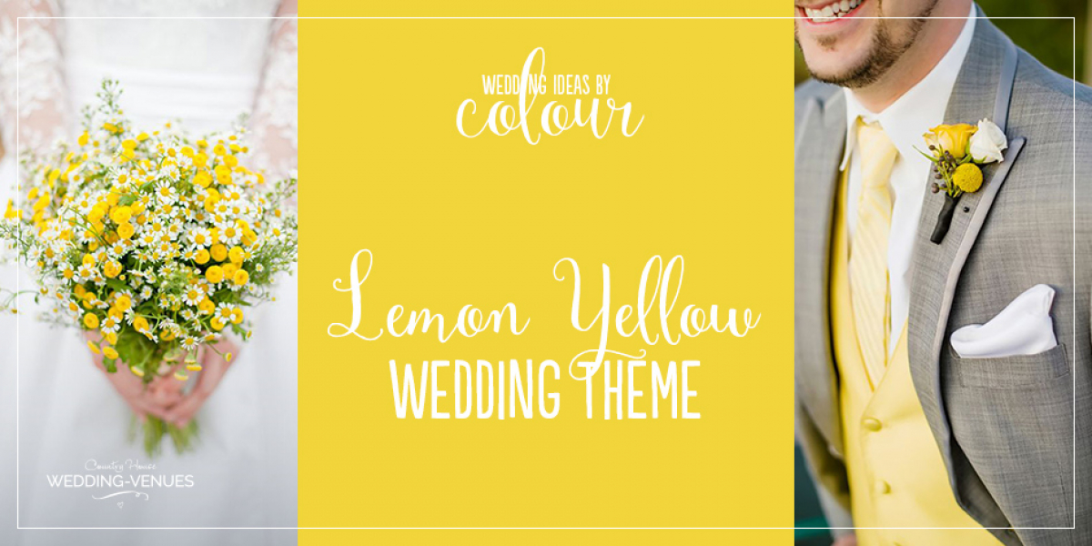 Wedding Ideas By Colour: Lemon Yellow Wedding Ideas | CHWV