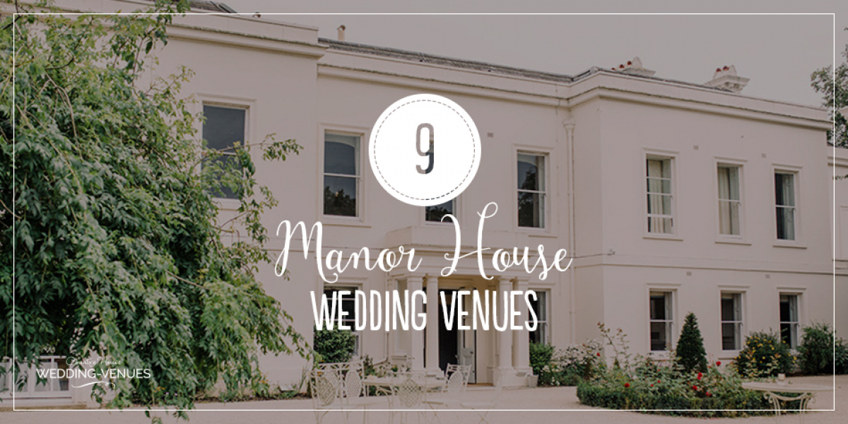 9 Magnificent Manor House Wedding Venues You Won't Want To Miss | CHWV