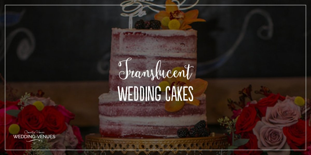 Translucent Wedding Cakes To Wow Your Guests | CHWV