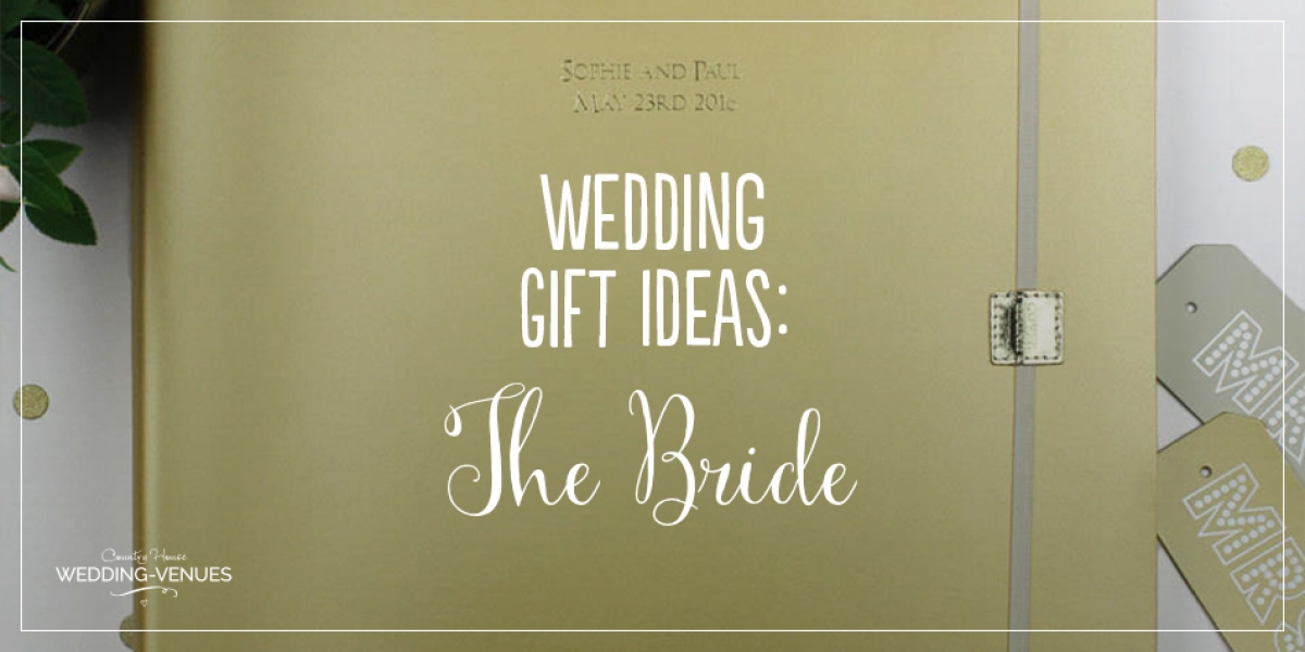 Perfect Wedding Gift For Bride: 11 Wedding Gifts For The Bride
