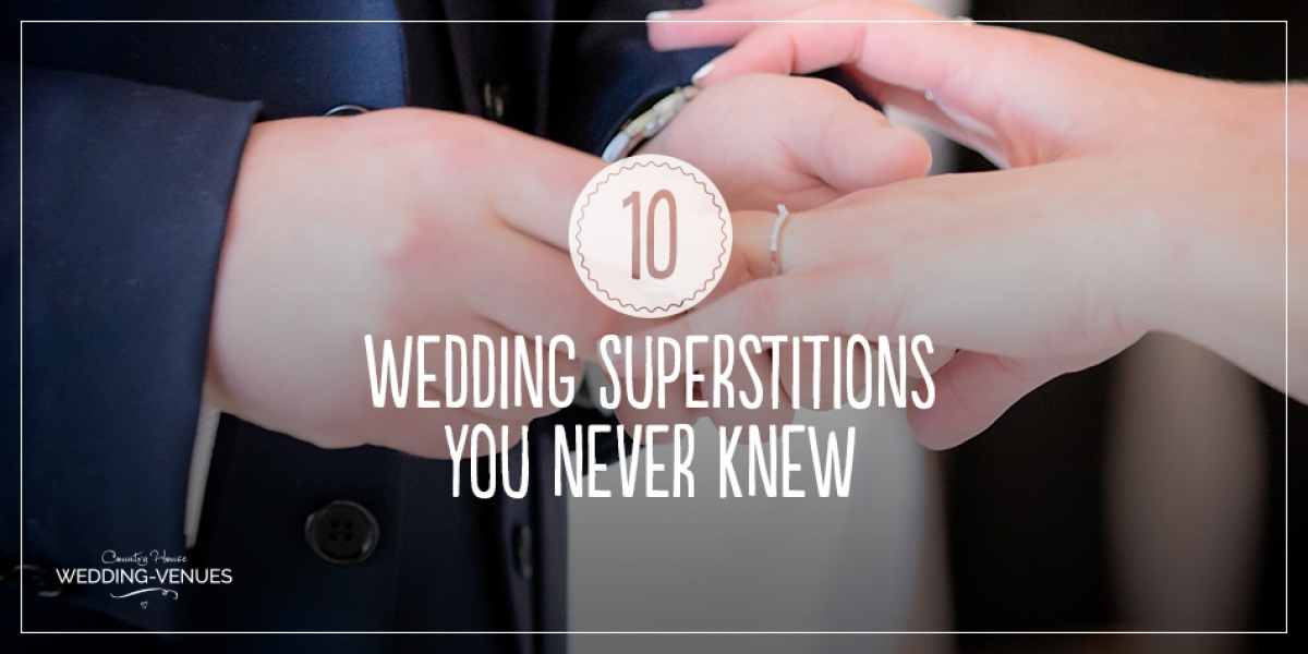 10 wedding superstitions you never knew… | CHWV