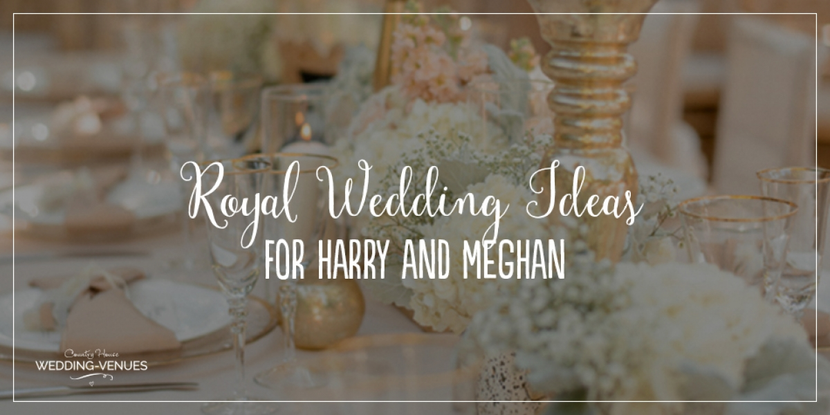 Royal Wedding – What Harry and Meghan's Wedding Might Look Like | CHWV