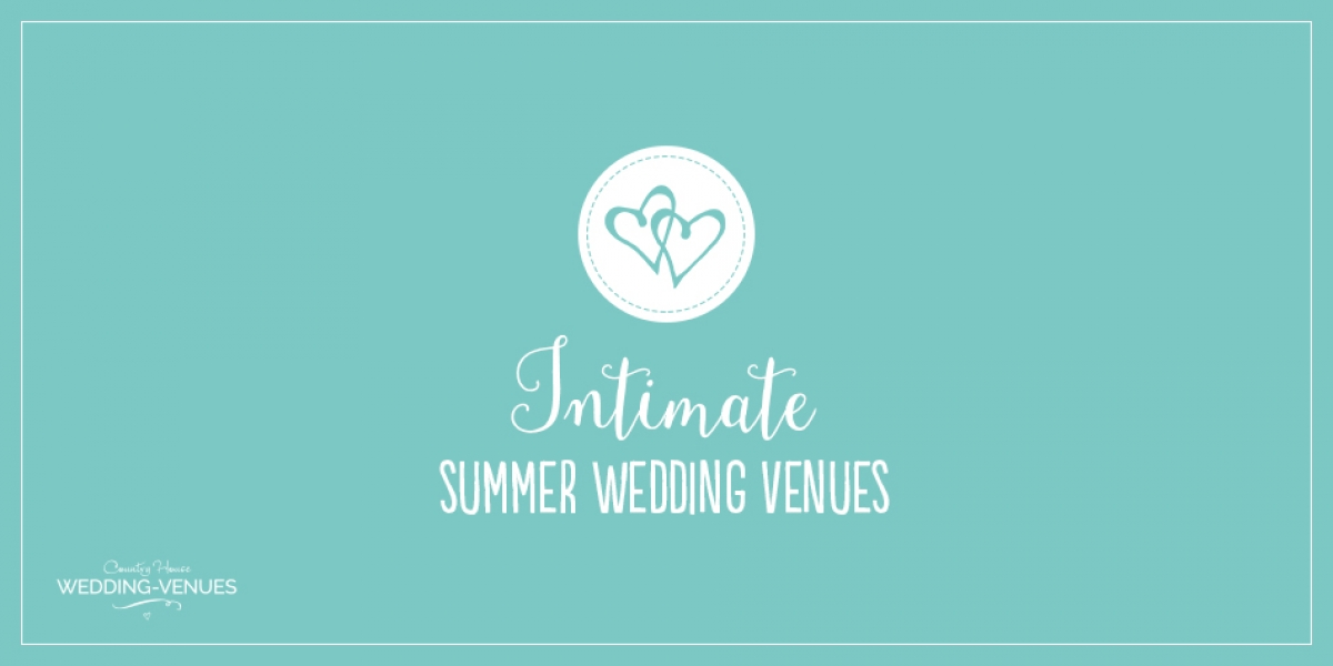 9 Intimate Wedding Venues That You Need To See This Summer | CHWV
