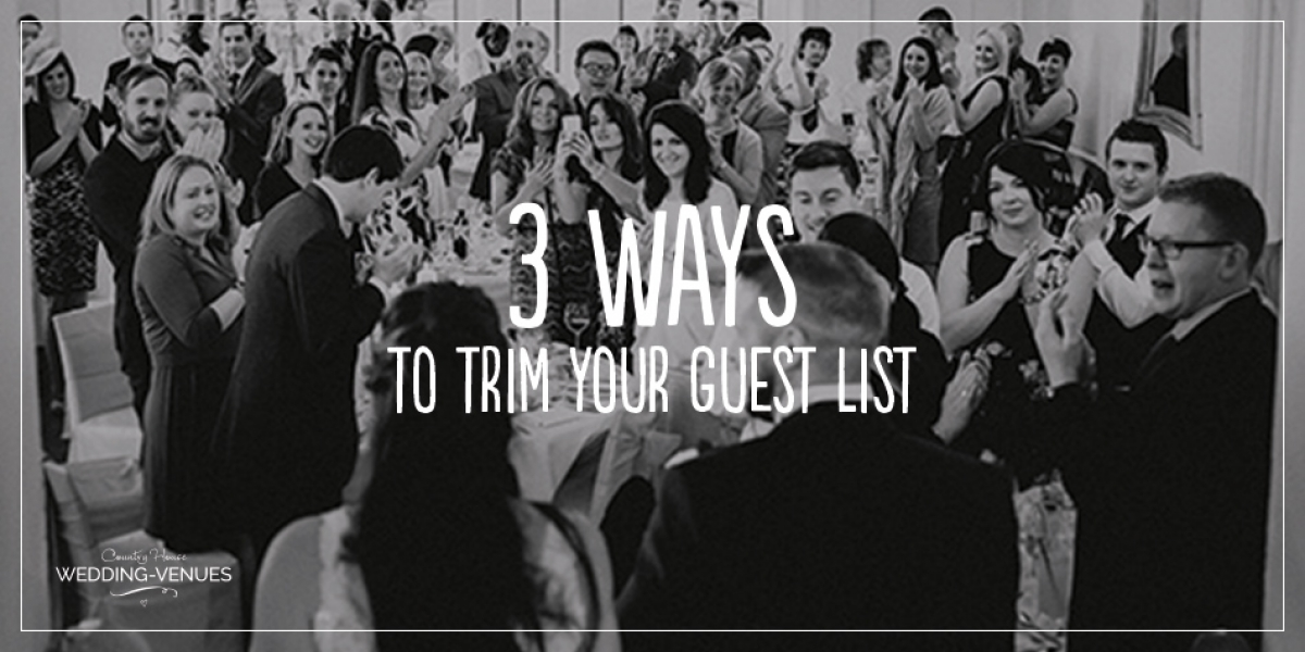 Intimate weddings: 3 ways to trim your guest list