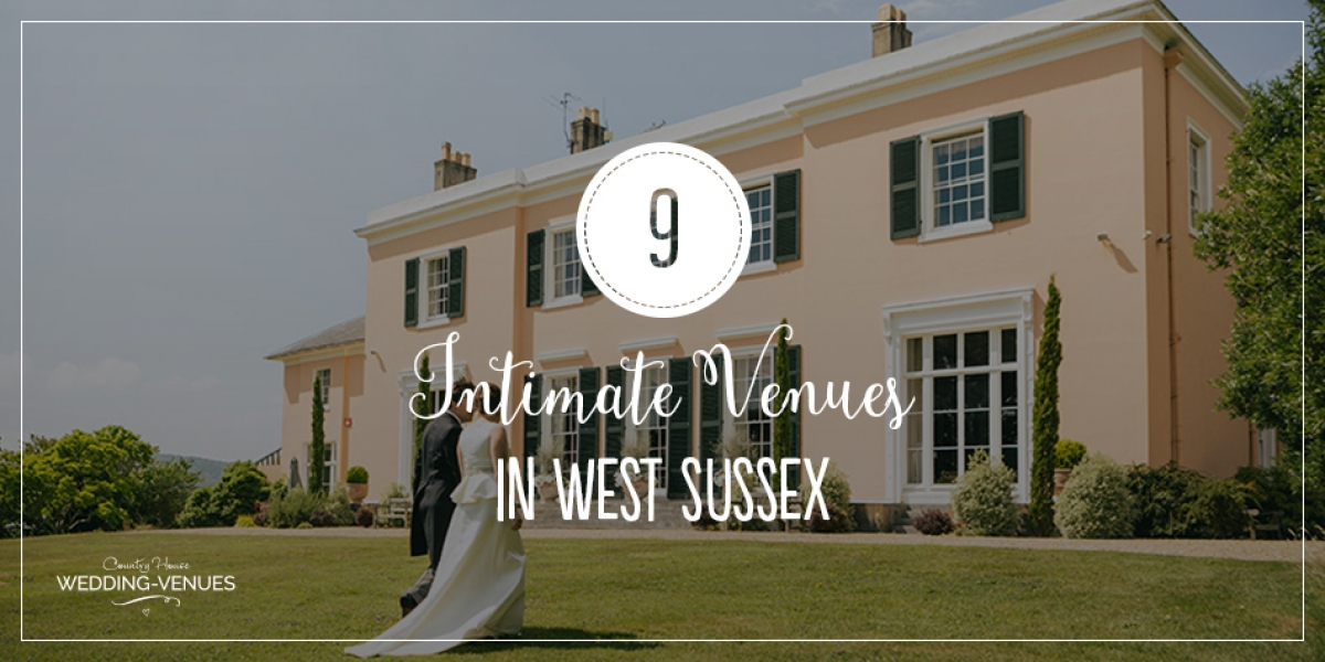 9 Intimate Wedding Venues in West Sussex | CHWV