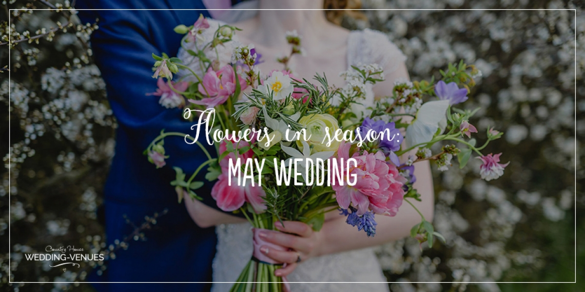 Wedding Flowers In Season: May Wedding | CHWV