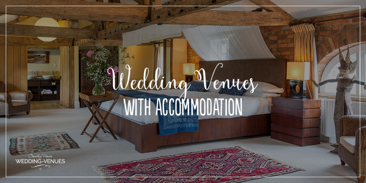 Picking a Wedding Venue with Accommodation | CHWV