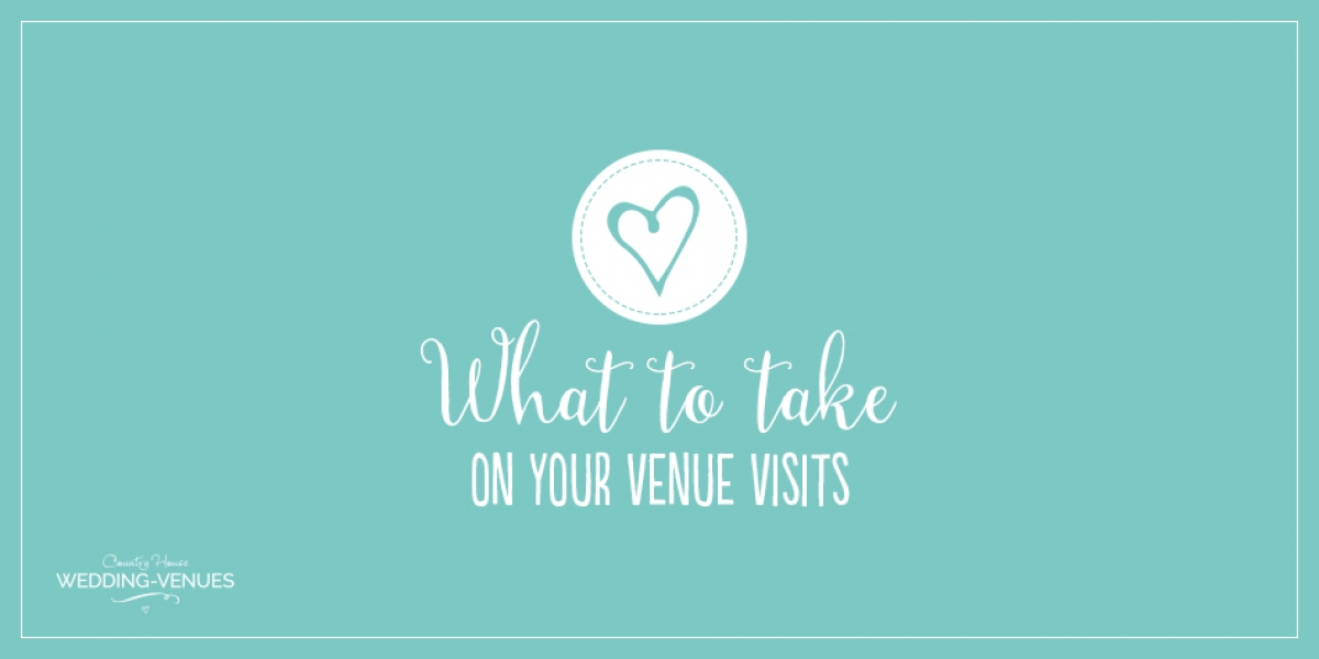 What You Need To Take On Your Venue Visits | CHWV