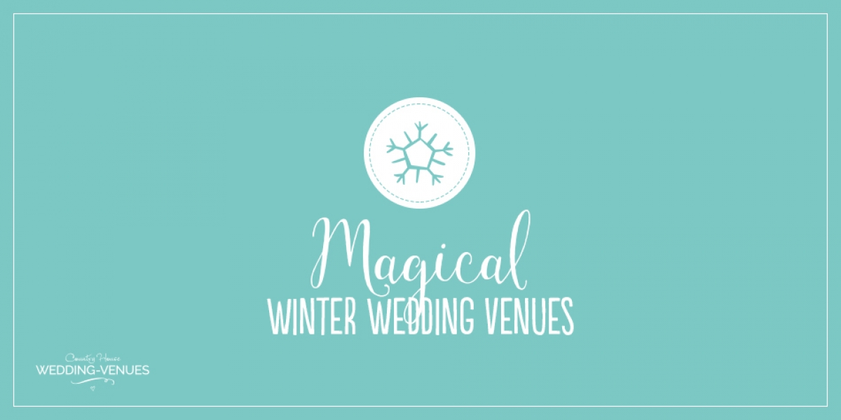 7 Magical Winter Wedding Venues | CHWV