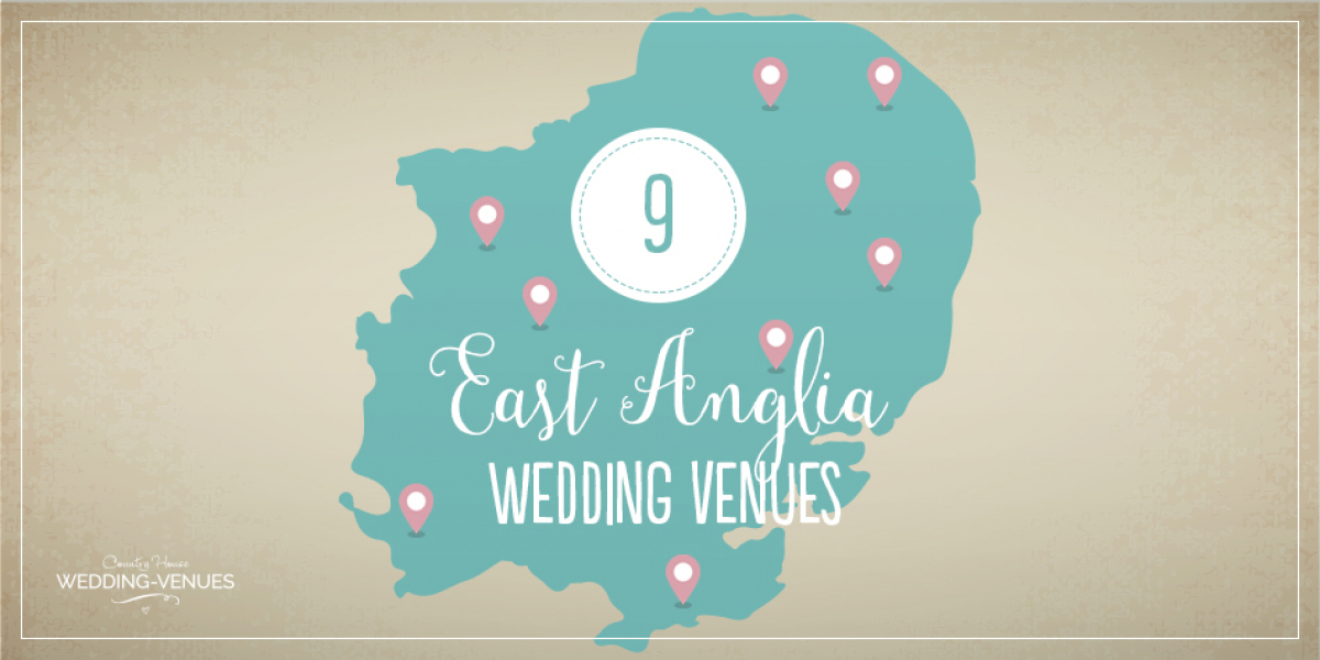 9 East Anglia Wedding Venues You Have To See | CHWV