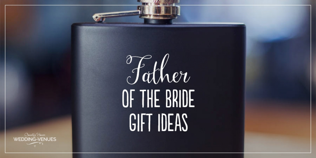 8 Father of the Bride Gift Ideas | CHWV