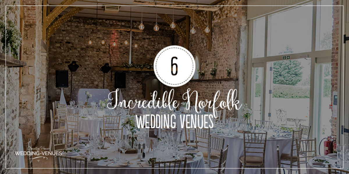6 Incredible Norfolk Wedding Venues | CHWV