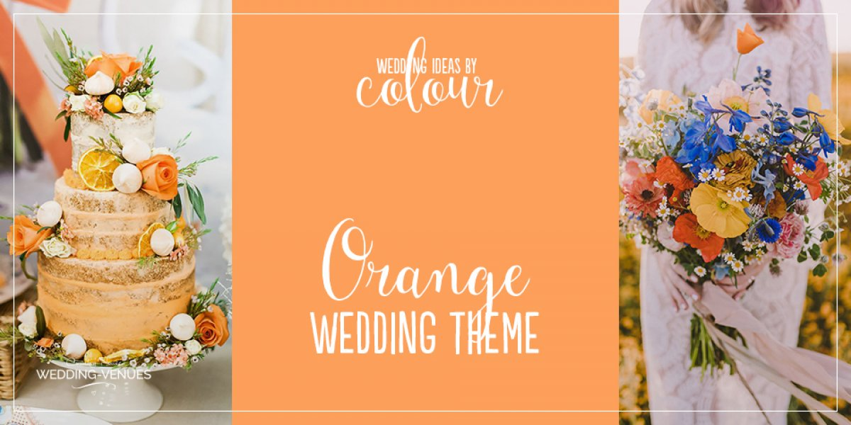 Wedding Ideas By Colour: Orange Wedding Theme | CHWV