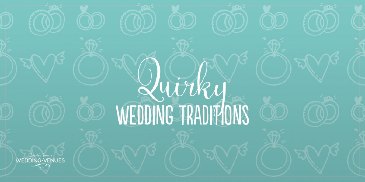Quirky Wedding Traditions | CHWV