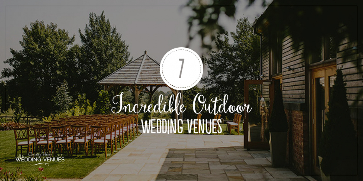 Seven Incredible Outdoor Wedding Venues | CHWV