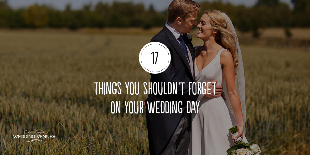 17 Things You Shouldn't Forget On Your Wedding Day | CHWV