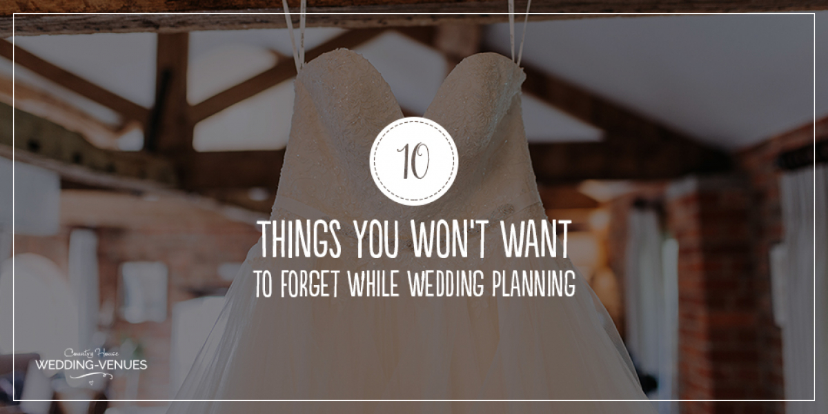10 Things You Won't Want To Forget While Wedding Planning | CHWV