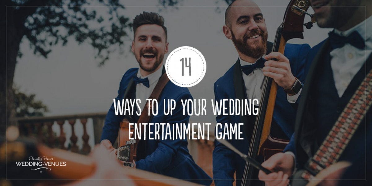 14 Ways To Up Your Wedding Entertainment Game | CHWV