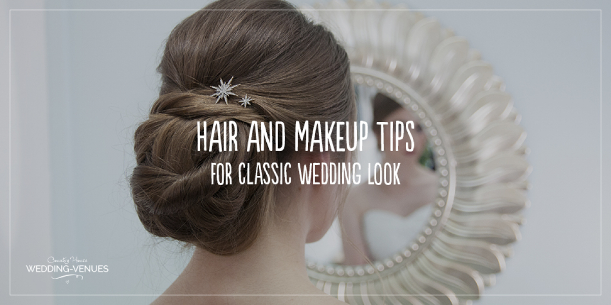 Wedding Hair And Makeup Tips For A Classic Wedding Look | CHWV