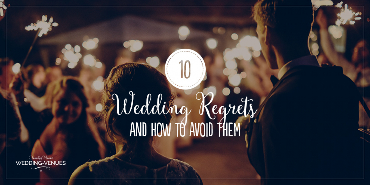 10 Wedding Regrets And How To Avoid Them | CHWV