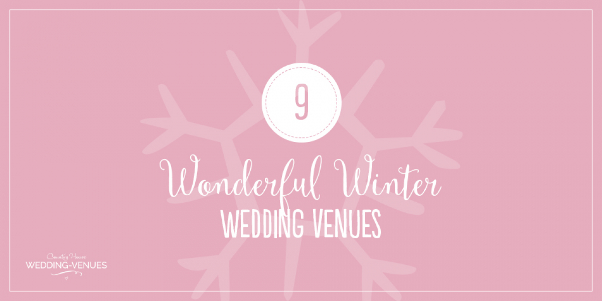 9 Wonderful Winter Wedding Venues | CHWV