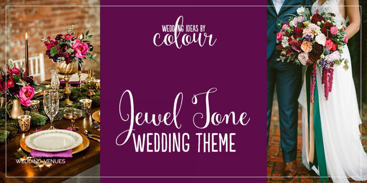 Wedding Ideas By Colour: Jewel Tone Wedding Theme | CHWV