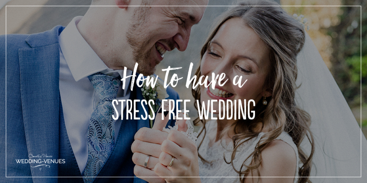 How To Have a Stress-Free Wedding | CHWV