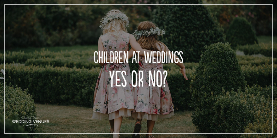 Children At Weddings – Yes Or No? | CHWV