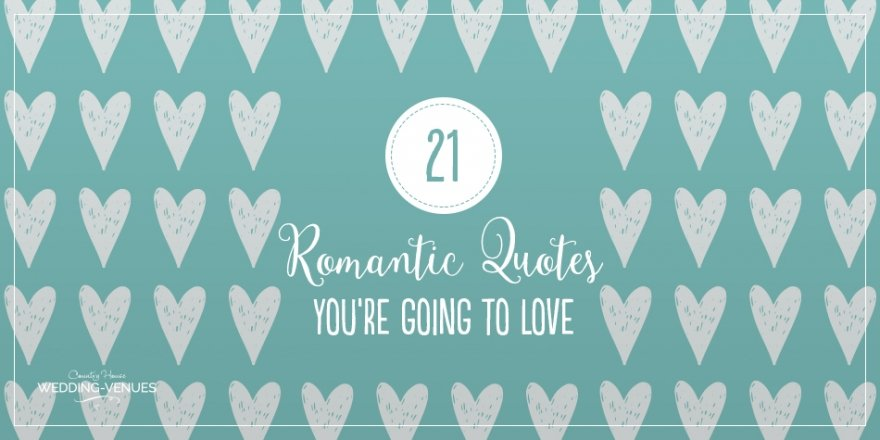 21 Romantic Quotes That You're Going To Love | CHWV