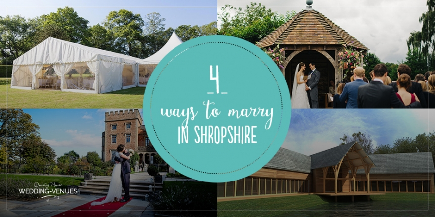 4 Ways To Marry In Shropshire | CHWV