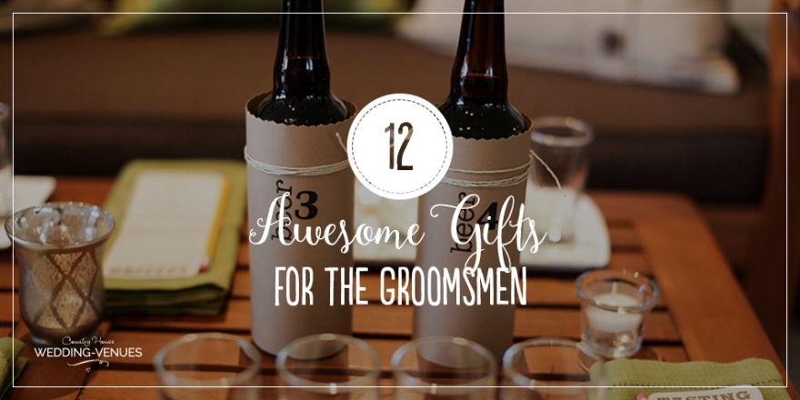 12 Awesome Gifts for the Groomsmen | CHWV