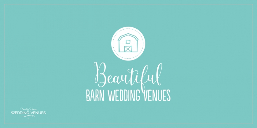 11 Beautiful Barn Wedding Venues | CHWV
