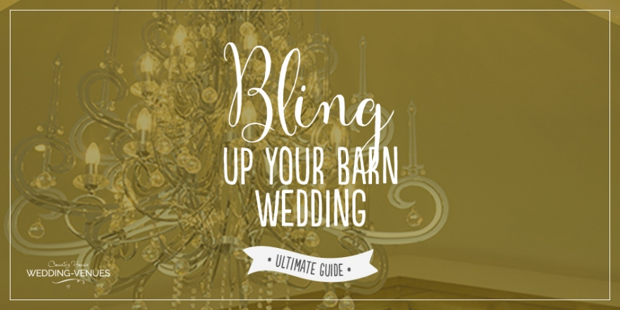 Tips on how to bling up your barn wedding venue