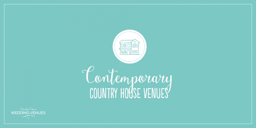 6 Contemporary Country House Wedding Venues | CHWV
