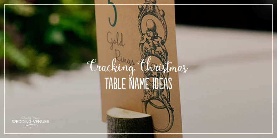 Cracking Christmas Table Name Ideas | CHWV