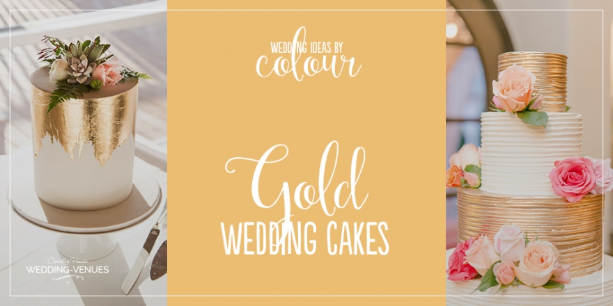 Wedding Ideas By Colour: Gold Wedding Cakes | CHWV