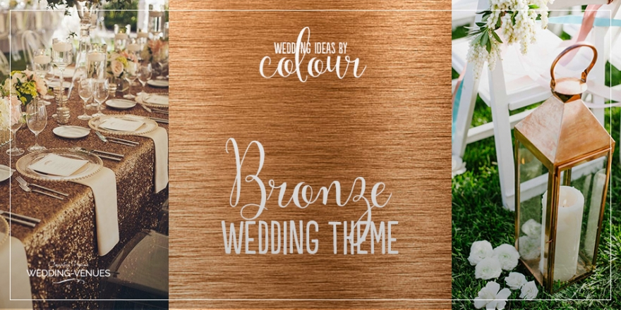 Wedding Ideas By Colour: Bronze Wedding Theme | CHWV